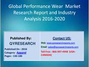 Global Performance Wear Market 2016 Industry Share, Size, Growth, Dema