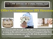 Offer in Compromise IRS Houston