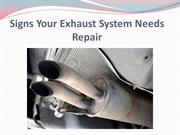 Signs Your Exhaust System Needs Repair