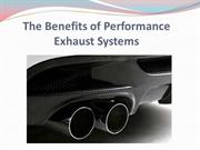 The Benefits of Performance Exhaust Systems