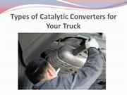 Types of Catalytic Converters for Your Truck