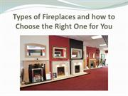 Types of Fireplaces and how to Choose the Right One for You