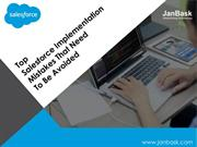 Top Salesforce Implementation Mistakes That Need To Be Avoided