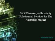 SKY Discovery – Relativity Solution and Services for The Australia
