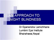 An Approach To Night Blindness