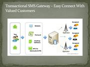 Transactional SMS Gateway With Valued Customers