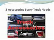 3 Accessories Every Truck Needs