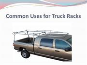 Common Uses for Truck Racks