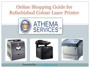 Shopping Guide Online for Refurbished Colour Laser Printer