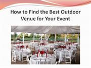 How to Find the Best Outdoor Venue for Your Event