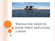 Things you need to know when replacing a roof