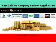 Best Gold Ira Company Review- Regal Assets