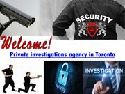 Reputed Private Investigation Agency in Toronto