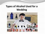 Types of Alcohol Used for a Wedding