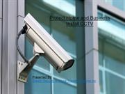 Secure Living enhanced by the CCTV camera