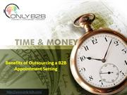 Benefits of Outsourcing a B2B Appointment Setting