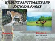 WILDLIFE SANCTUARIES AND NATIONAL PARKS