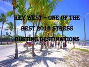 Key West – One of the Best 2016 Stress Busting Destinations