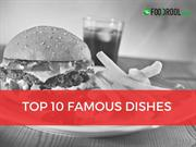 Top 10 Famous Dishes