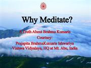 Why Meditate Truth about BKs