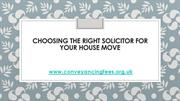 Choosing The Right Solicitor For Your House Move