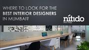 Where to look for the best interior designers in Mumbai