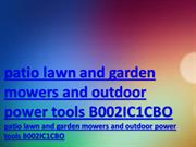 patio lawn and garden mowers and outdoor power tools B002IC1CBO