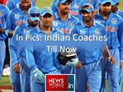 In Pics- Indian Coaches Till Now