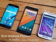 Best Android Phones in India - Lotus Electronics