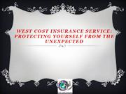 West Cost Insurance Service Protecting Yourself from the Unexpected
