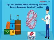 Tips to Consider While Choosing the Best Excess Baggage Service Provid