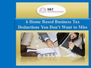 6 Home Based Business Tax Deductions You Don't Want to Miss