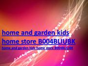 home and garden kids home store B004BLIUBK