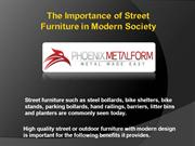 The Importance of Street Furniture in Modern Society