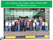 Join Logistics And Supply Chain Training With Certification Courses