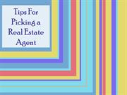 Tips For Picking a Real Estate Agent