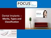 Dental Implants - Types, Classification and Merits