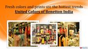 Fresh colors and prints are the hottest trends at United Colors of Ben