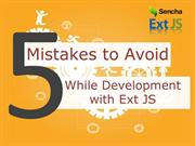 5 Mistakes to Avoid While Development with Ext JS