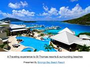 A scenic overview of St Thomas resorts & the surrounding nature