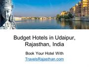 List of top 5 budget hotels in Udaipur, Rajasthan, India