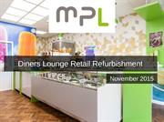 Diners Lounge Retail Refurbishment | MPL Interiors Case Study