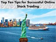 Top Ten Tips for Successful Online Stock Trading - Secured Options Bin