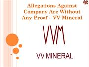 Allegations Against Company Are Without Any Proof – VV Mineral
