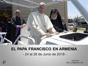 El Papa Francisco en Armenia