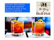 Summer Wine Pairing Dinner with selected varieties of wine at The Wine