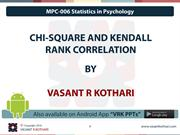 MPC-006 - 04-04 CHI-SQUARE AND KENDALL RANK Correlation