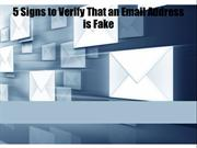 5 Signs to Verify That an Email Address is Fake