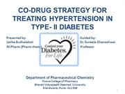 PRESENTATION ON CO-DRUG STRATEGY FOR TREATING HYPERTENSION IN TYPE II