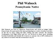 Phil Walnock Pennsylvania Native